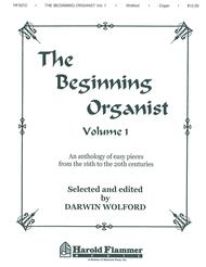 Beginning Organist - Volume 1 Sheet Music by Darwin Wolford