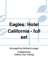 Eagles: Hotel California - full set Sheet Music by Michael Langer