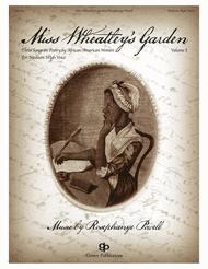 Miss Wheatley's Garden Sheet Music by Rosephanye Powell