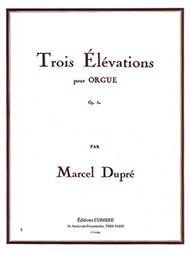 Elevations (3) Op. 32 Sheet Music by Marcel Dupre