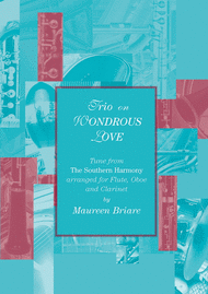 Trio on WONDROUS LOVE Sheet Music by Maureen Briare
