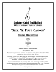 Seek Ye First Cannon - String Orchestra Sheet Music by Karen Lafferty & Johann Pachelbel