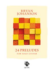24 Preludes Sheet Music by Bryan Johanson