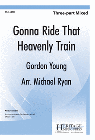 Gonna Ride That Heavenly Train Sheet Music by Gordon A. Young