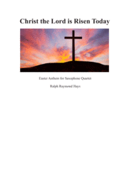 Christ the Lord is Risen Today (for saxophone quartet) Sheet Music by Charles Wesley
