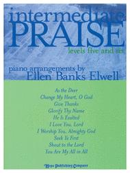 Intermediate Praise (Levels 5 and 6) Sheet Music by Ellen Elwell