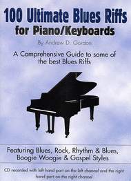 100 Ultimate Blues Riffs For Piano/Keyboards Sheet Music by Andrew D. Gordon