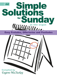 Simple Solutions for Sunday at the Organ Sheet Music by Eugene Mccluskey