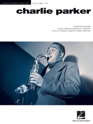 Charlie Parker Sheet Music by Charlie Parker