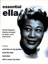 Ella Fitzgerald -- Essential Ella Sheet Music by Ella Fitzgerald