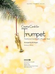 Creative Carols for Trumpet Sheet Music by Ed Hogan