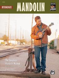 The Complete Mandolin Method -- Intermediate Mandolin Sheet Music by Greg Horne