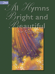 All Hymns Bright and Beautiful Sheet Music by Eugene Mccluskey