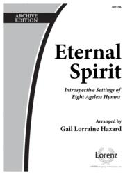 Eternal Spirit Sheet Music by Gail L. Hazard