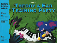 Theory & Ear Training Party Book B Sheet Music by Jane Bastien