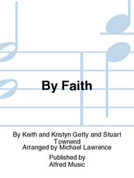 By Faith Sheet Music by Keith