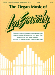 The Organ Music of Leo Sowerby - Volume 3 Sheet Music by Leo Sowerby
