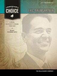 Composer's Choice - Eric Baumgartner Sheet Music by Eric Baumgartner