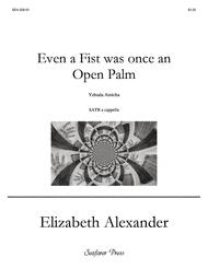 Even a Fist Was Once an Open Palm Sheet Music by Elizabeth Alexander