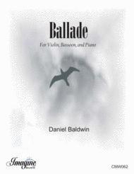 Ballade Sheet Music by Daniel Baldwin