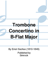 Trombone Concertino in B-Flat Major Sheet Music by Ernst Sachse