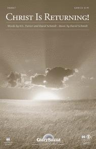 Christ Is Returning Sheet Music by David Schmidt
