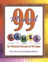 99 Musical Games Sheet Music by Ellen Jane Lorenz