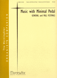 Music with Minimal Pedal - General and Fall Festivals Sheet Music by Charles E. Callahan Jr.