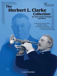The Herbert L. Clarke Collection Sheet Music by Herbert Clarke