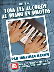 Complete Piano Photo Chords: French Edition Sheet Music by Jonathan Hansen