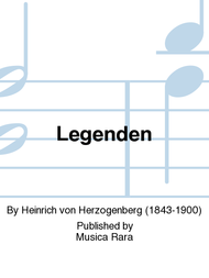 Legends Op. 62 Sheet Music by Heinrich von Herzogenberg
