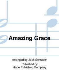 Amazing Grace Sheet Music by Jack Schrader