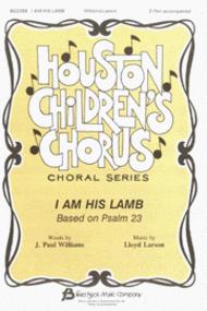 I Am His Lamb Sheet Music by J. Paul Williams