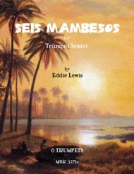 Seis Mambesos Sheet Music by Eddie Lewis