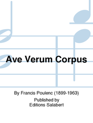 Ave Verum Corpus Sheet Music by Francis Poulenc
