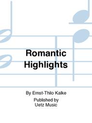 Romantic Highlights Sheet Music by Ernst-Thilo Kalke