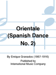 Orientale (Spanish Dance No. 2) Sheet Music by Enrique Granados