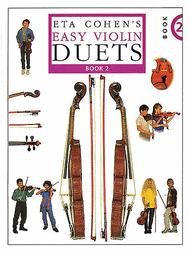 Eta Cohen's Easy Violin Duets Book 2 Sheet Music by Eta Cohen