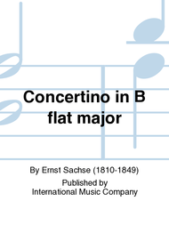 Concertino in B flat major Sheet Music by Ernst Sachse