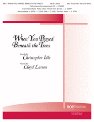 When You Prayed Beneath the Trees Sheet Music by Lloyd Larson