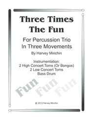 Three Times The Fun Sheet Music by Harvey Minchin