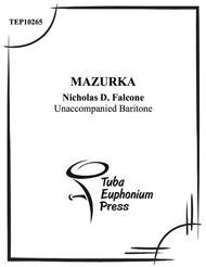 Mazurka for Solo Euphonium Sheet Music by Nicholas Falcone