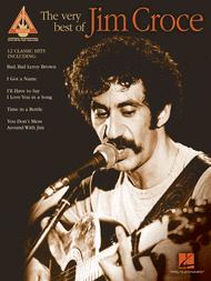 The Very Best of Jim Croce Sheet Music by Jim Croce