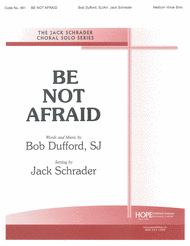 Be Not Afraid Sheet Music by Bob Dufford