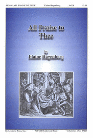 All Praise To Thee Sheet Music by Elaine Hagenberg