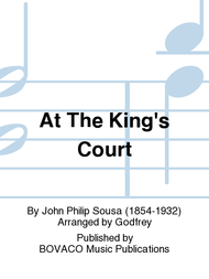 At The King's Court Sheet Music by John Philip Sousa