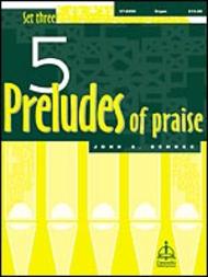 Five Preludes Of Praise