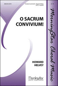 O sacrum convivium! Sheet Music by Howard Helvey