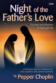 Night of the Father's Love Sheet Music by Pepper Choplin