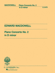 Concerto No. 2 in D Minor Sheet Music by Edward MacDowell
